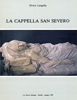 Elviro Langella, La cappella San Severo